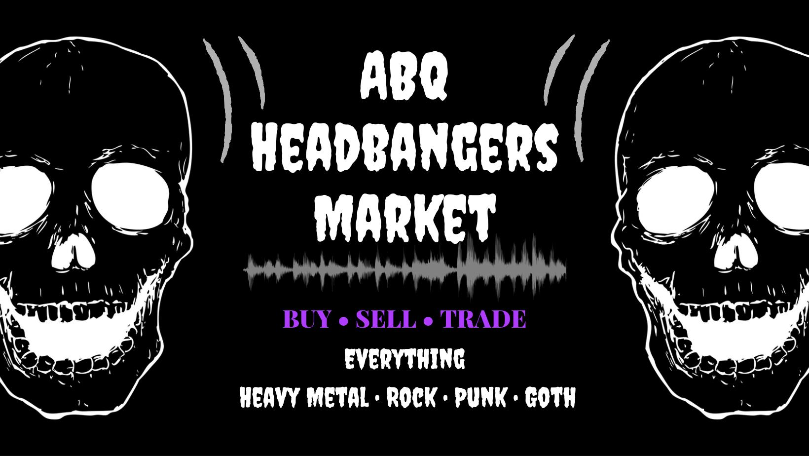 ABQ Headbangers Market
